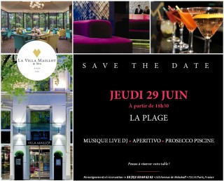 La Villa Maillot Arc de Triomphe – Save The Date After-Work « La Plage » le Jeudi 29 Juin